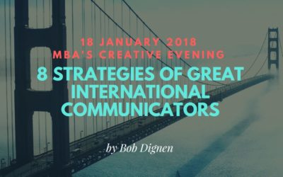 "MBA's creative evening: ""8 strategies of great international communicators"""